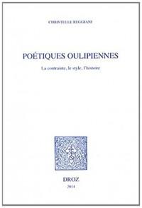 Poétiques Oulipiennes