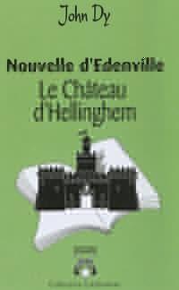 Nouvelle d'Edenville : le Chateau d'Hellinghem
