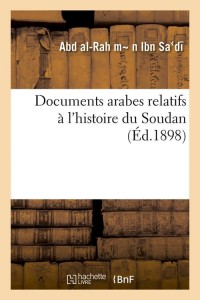 Documents Arabes du Soudan  ed 1898