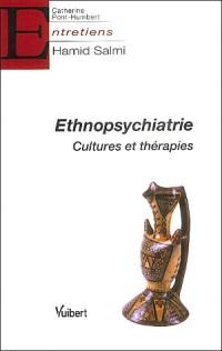 Ethnopsychiatrie : Cultures et thérapies