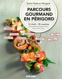 Parcours gourmands en Périgord