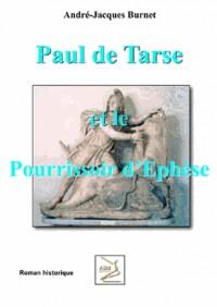 Paul de Tarse et le Pourrissoir d'Ephese