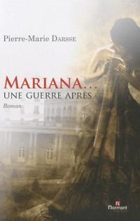 Mariana une guerre après