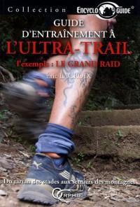 Guide d Entrainement a l Ultra-Trail