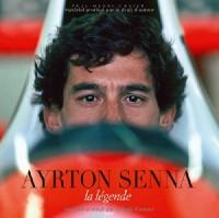 Ayrton Senna, la légende