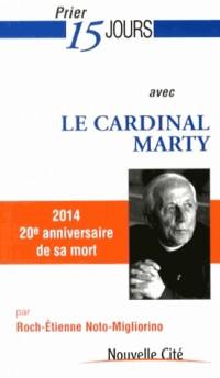 Prier 15 Jours avec le Cardinal Marty