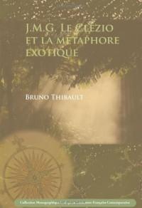 J. M. G. Le Clezio Et La Metaphore Exotique