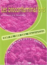 Les biocontaminations. Microbiologie CAP PE, BEP CSS, Bioservices