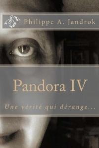 Pandora IV: Une vérité qui dérange