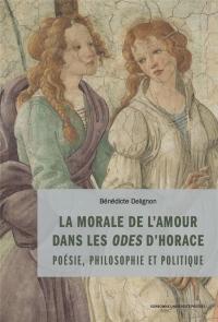 La morale de l'amour dans les odes d'Horace