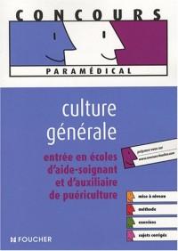 Entrée en écoles d'aide-soignant et d'auxiliaire de puériculture : Culture générale