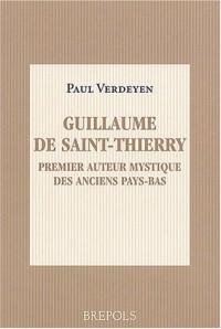 Guillaume de Saint-Thierry, premier auteur mystique des anciens Pays-Bas