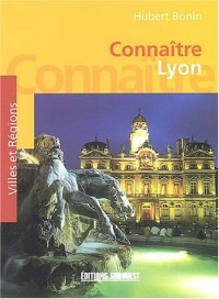 Connaître Lyon