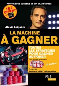 LA MACHINE A GAGNER 3EME EDITION