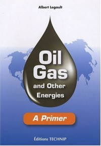 Oil Gas and other Energies
