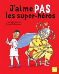 J'aime pas les super-heros