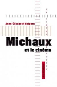 Michaux et le cinéma