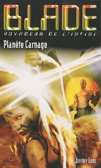Planète carnage