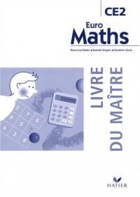 Euro Maths : Mathématiques, CE2 (Manuel du professeur)