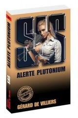 SAS 107 Alerte Plutonium [Poche]