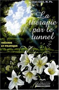 La thérapie par le tunnel