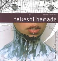 Takeshi Hamada : Edition bilingue français-anglais