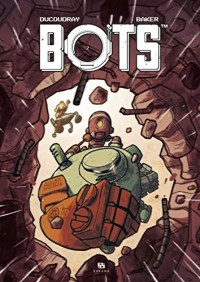 Bots, Tome 2