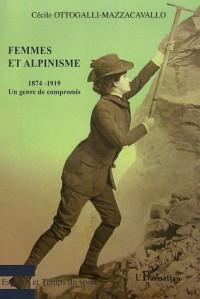 Femmes et Alpinisme : Un genre de compromis 1874-1919