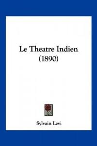 Le Theatre Indien (1890)