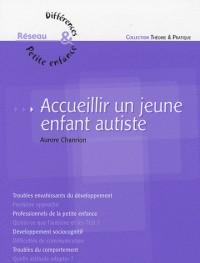 Accueillir un jeune enfant autiste