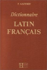 Dictionnaire latin/ français, édition de 1967