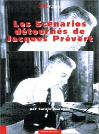Les scénarios détournés de Jacques Prévert