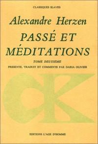Passé et méditations, tome 2
