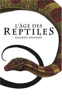 L'âge des Reptiles : Tribal Warfare suivi de The Hunt