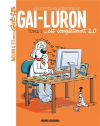 Les nouvelles aventures de Gai-Luron, Tome 3 : Gai-Luron est complètement 2.0