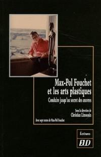 Max Pol Fouchet et les Arts Plastiques
