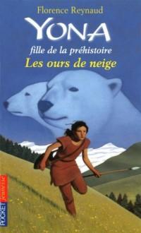 Yona fille de la préhistoire, Tome 11 : Les ours de neige