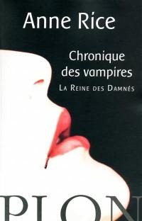 Les Chroniques des Vampires : La Reine des Damnés