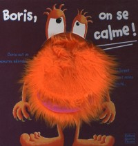 Boris, on se calme !