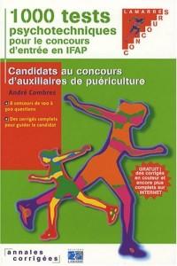 1000 tests psychotechniques pour le concours d'entrée en IFAP