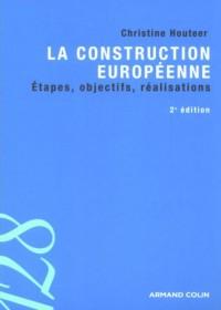 La construction européenne : Etapes, objectifs, réalisations