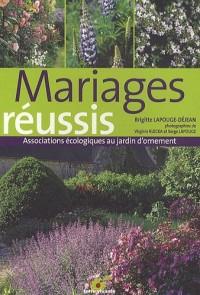 Mariages réussis : Associations écologiques au jardin d'ornement