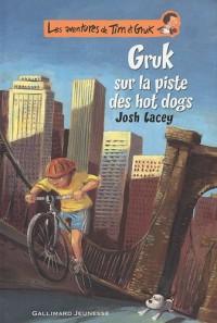 Les aventures de Tim et Gruk, Tome 3 : Gruk sur la piste des hot dogs