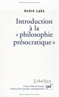 Introduction à la philosophie présocratique