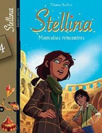 Stellina, Tome 4 : Mauvaises rencontres