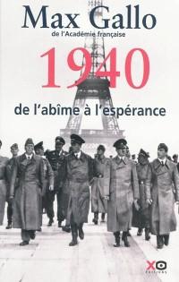 1940, de l'abime à l'espérance