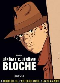 Jérôme K. Jérôme Bloche - L'intégrale, Tome 1