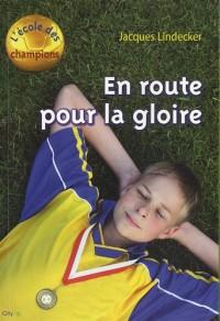L'école des champions, Tome 1 : En route pour la gloire !