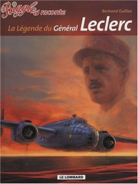 Biggles raconte, Tome 7 : La légende du général Leclerc