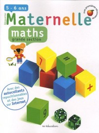 Maternelle, Maths, grande section : 5-6 Ans
